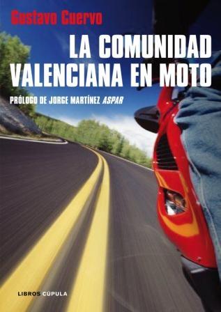 Libro Comunidad Valenciana en Moto - Gustavo Cuervo