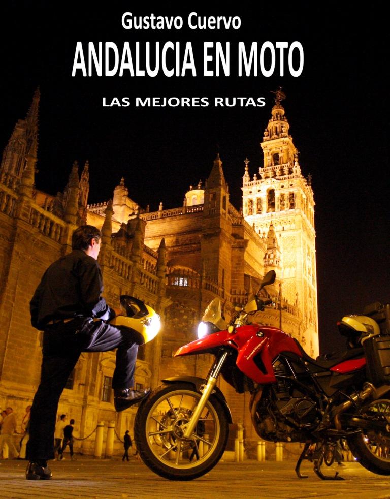 Libro Andalucía en Moto - Gustavo Cuervo