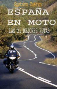 Libro España en Moto - Gustavo Cuervo