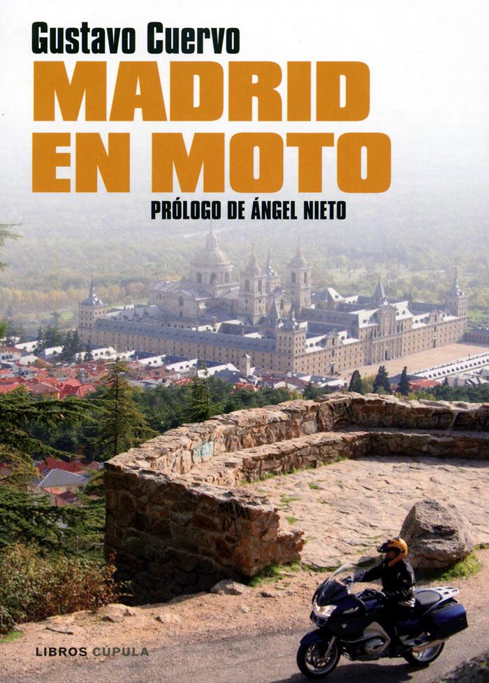 Libro Madrid en Moto - Gustavo Cuervo